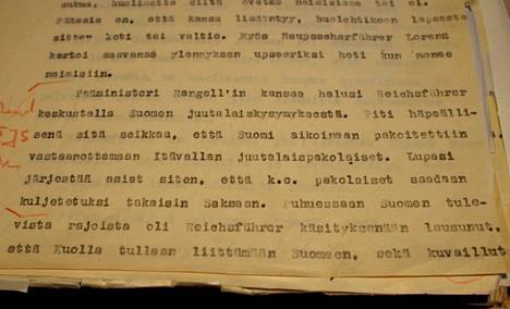 Valpon etsivät seurasivat tarkasti, mitä Himmler teki ja sanoi Suomen-matkallaan, ja laativat matkasta raportin. Kansallisarkistossa säilyneestä raportista käy ilmi esimerkiksi Himmlerin kiinnostus Suomen juutalaisia kohtaan.
