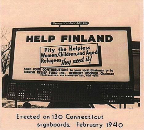 Suuret ulkomainokset vetosivat yhdysvaltalaisiin talvella 1940: Suomi tarvitsee tukeanne. Samaan aikaan viriteltiin myös radikaalimpia toimia.