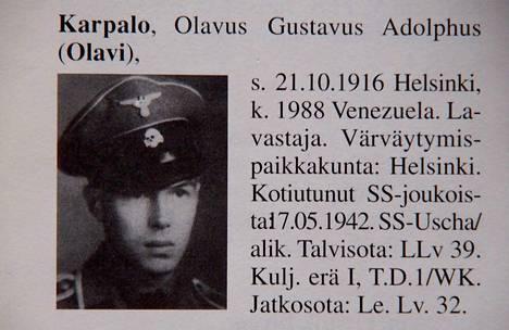 Perustiedot Olavi Karpalosta löytyvät SS-vapaaehtoisten matrikkelista.