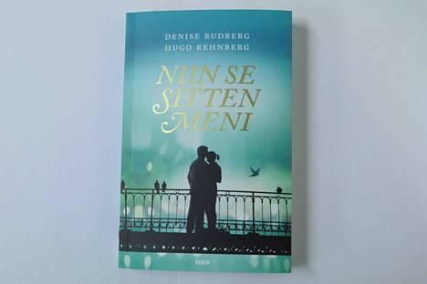 Denise Rudberg, Hugo Rehnberg: Niin se sitten meni, 252 sivua, Into Kustannus 2018.
