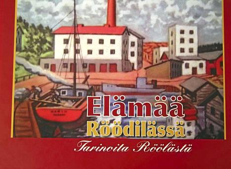 Mielenkiintoisen lisän Elämää Röödilässä -kirjan kuvitukseen antavat kylästä maalatut taideteokset.