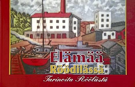 Viime kesänä julkaistuun Elämää Röödilässä -kirjaan on koottu tarinoita kylän asukkaista ja yrittäjistä. Monet tarinat kuvaavat karua elämää aikana, jolloin ilmapiiri oli melkoisen karski.