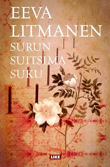 Surun suitsima suku kertoo näyttelijä Eeva Litmasen omasta historiasta ja sukujuurista.