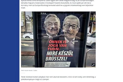 Unkarin hallituksen propagandakampanjan julisteessa syytetään miljardöörin George Sorosia ja EU-komission puheenjohtajaa Jean-Claude Junckeria Unkarin kansallista turvallisuuden uhkaajiksi.