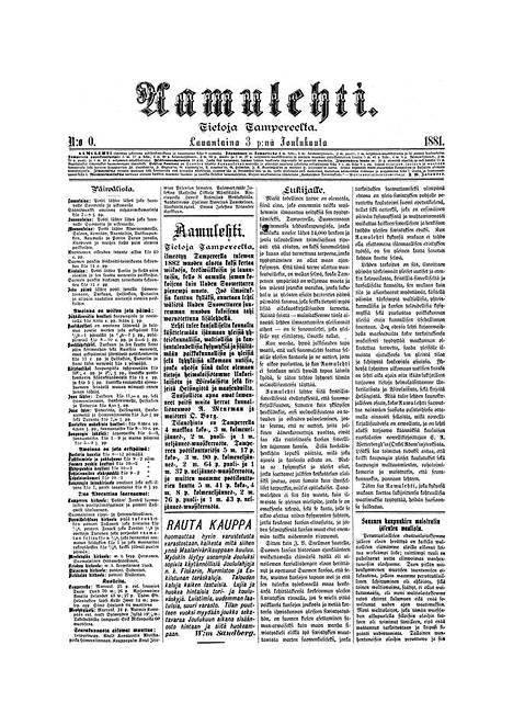 Aamulehden nollanumero eli näytenumero ilmestyi poliittisesti jännittyneenä aikana 3. joulukuuta 1881, jolloin Suomi oli vielä osa Venäjän suuriruhtinaskuntaa.