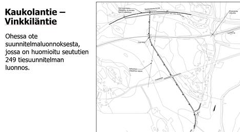 Uusi tielinjaus Kaukolantieltä Sastamalantielle on merkitty tähän karttaan.