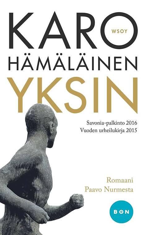 Karo Hämäläinen luo romaanissaan Paavo Nurmesta kuvan katkerasta, itselleen ankarasta miehestä.