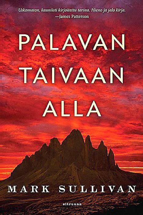 Mark Sullivanin Palavan taivaan alla oli Mänttä-Vilppulan kirjastojen marraskuun lukuvinkki.