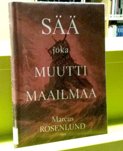 Joulukuun lukuvinkkinä Mänttä-Vilppulan kirjasto tarjoaa sään vaikutuksista ihmiselämään kertovaa Sää, joka muutti maailmaa.