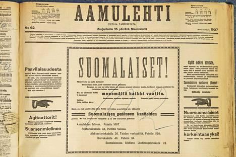 Suomen ensimmäisissä eduskuntavaaleissa 1907 oli paljon äänioikeutettuja, jotka eivät olleet koskaan ennen äänestäneet. Vaalimainoksissa kansalaisia kannustettiin uurnille suomalaisuutta korostaen.