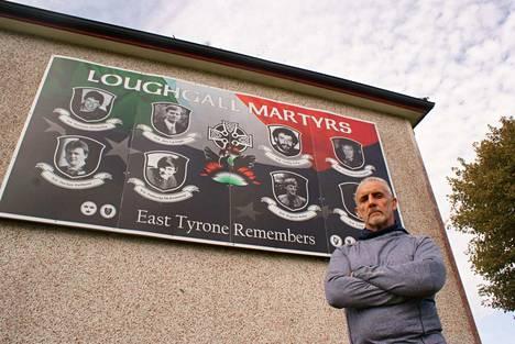Entiset aktivistit muistelevat edesmenneitä tovereitaan edelleen. Dungannonin alueella niin kuin muissakin Pohjois-Irlannin kaupungeissa seiniä koristelevat muistotaulut