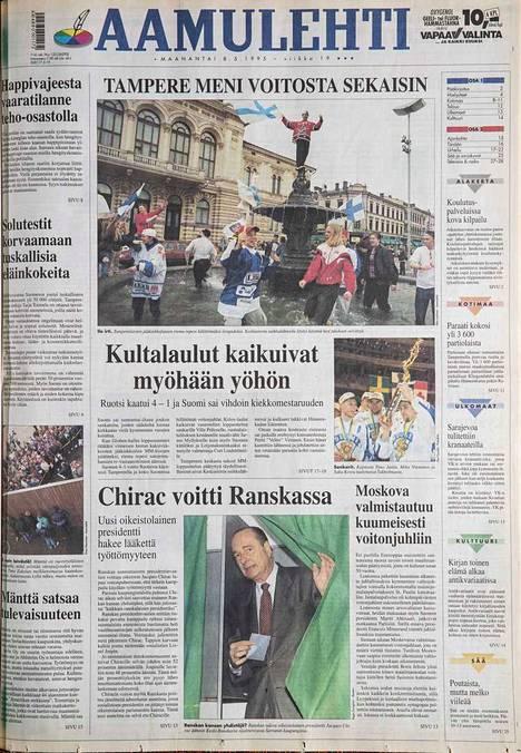 """""""Tampere meni voitosta sekaisin"""", otsikoi Aamulehti 8.5.1995."""