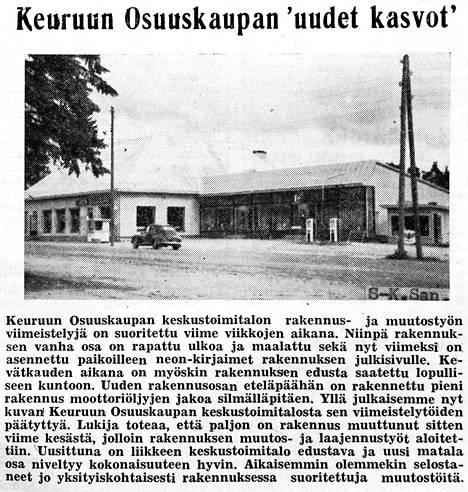 S-Market Keuruun eli tutummin Sokkarin edeltäjä, Keuruun Osuuskauppa näytti uudessa ilmeessä tältä vuonna 1960. Mittarikentältäkin on saanut kahta erilaista menovettä ajoneuvoihin. Unionin huoltoaseman rakennus jää niukasti uutiskuvan oikeasta reunasta piiloon.